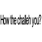 Challah You? 223