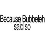 Bubbeleh Said 236