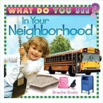 What Do You See In Your Neighborhood? WDNH