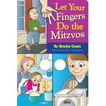 Let Your Fingers Do the Mitzvos LYMH