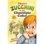 There's Zucchini in the Chocolate Cake! ZCCH