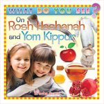What Do You See on Rosh Hashanah/Yom Kippur? WDRYH