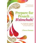 Prepare for Pesach  B'simchah! PPSS