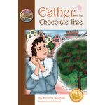 Esther and the Chocolate Tree ECTH
