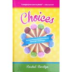 Choices  an assortment of delicious stories CHOH