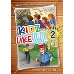 Kidz Like U, Book 2 KLU2H