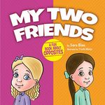 My Two Friends - a fun book about opposites MTFH