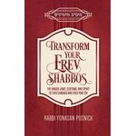 Transform Your Erev Shabbos TESH