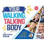 Your Walking, Talking Body WTBH