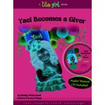 Lite Girl #3: Yael Becomes a Giver YBGH