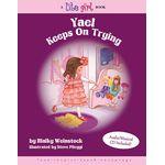 Lite Girl #9: Yael Keeps On Trying YKTH