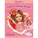 Lite Girl #1: Yael's Loving World YLWH