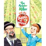 Rav Avigdor Miller and the Apple Seed RMASH