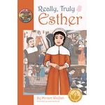 Really, Truly Esther RTEH