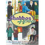 Shabbos Heroes SHHH
