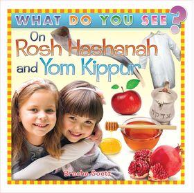 What Do You See on Rosh Hashanah/Yom Kippur? WDRYH