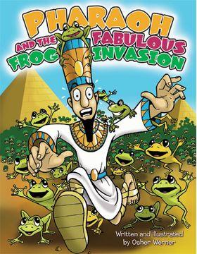 Pharaoh & the Fab. Frog Invasion PFFH